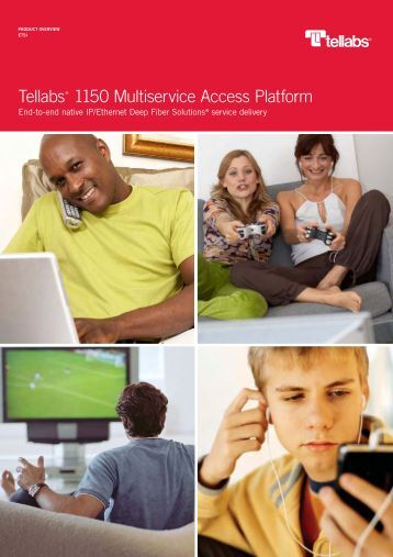 Tellabs 1150 Multiservice Access Platform: End-to-end native IP ...