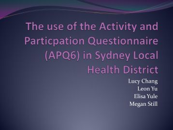 The Use of the Activity and Participation Questionnaire