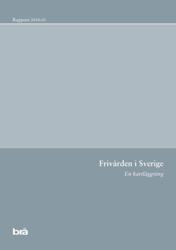 Frivården i Sverige - Brottsförebyggande rådet