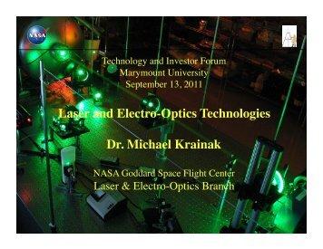 Laser and Electro-Optics Technologies Dr. Michael Krainak