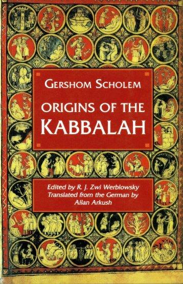 Origins of the Kabbalah - Gershom Scholem.pdf