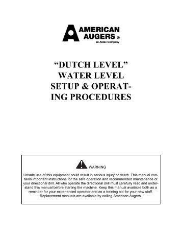 Dutch Level Operators Manual - American Augers, Inc.