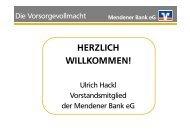 downloaden: Die Vorsorgevollmacht - Vortrag - Mendener Bank eG