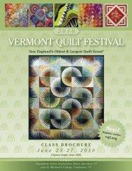 June 25-27, 2010 - Vermont Quilt Festival