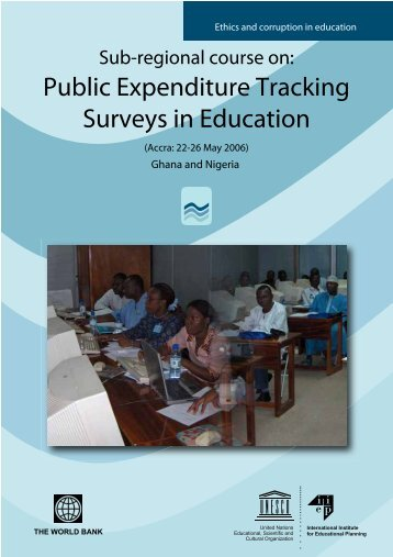 Public Expenditure Tracking Surveys in Education - IIEP - Unesco