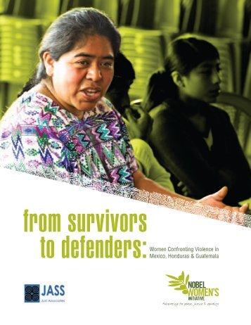 From Survivors to Defenders - Nobel Women's Initiative