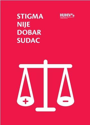 STIGMA NIJE DOBAR SUDAC - HUHIV-a