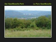 3. Der SaarMoselle-Park - Eurodistrict Saar-Moselle