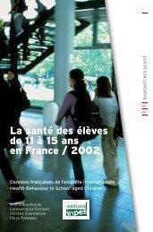 La santé des élèves de 11 à 15 ans en France / 2002 - Inpes