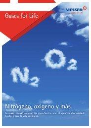 Nitrógeno, oxígeno y más. Gases for Life - Messer
