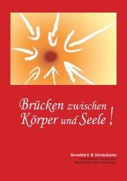 Brücken zwischen Körper und Seele - Bernadette Schwienbacher