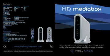 Download PDF HD MediaBox Brochure - Pixel Magic Systems Ltd