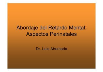 Abordaje del Retardo Mental: Aspectos Perinatales