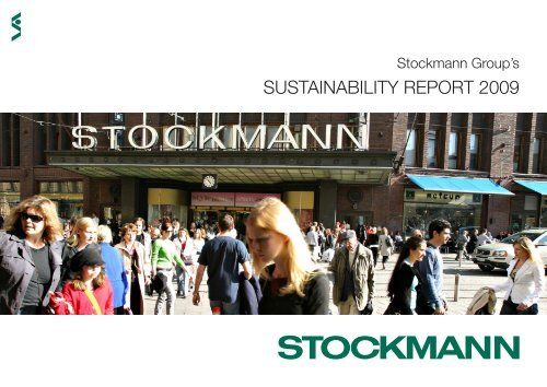 SUSTAINABILITY REPORT 2009 - Stockmann Group