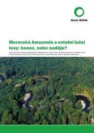 Moravská Amazonie a ostatní lužní lesy: konec, nebo ... - Hnutí DUHA