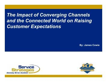 The Impact of Converging Channels and the ... - Service Strategies
