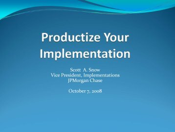 Scott A. Snow Vice President, Implementations ... - Service Strategies