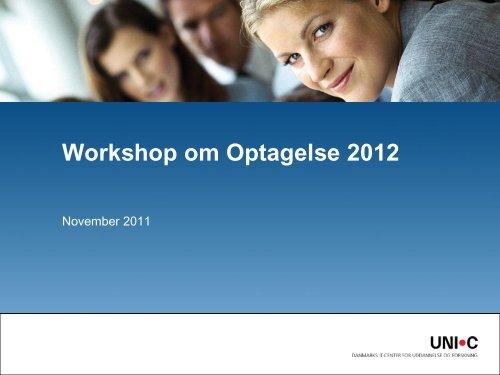 Workshop 2012 - Optagelse.dk