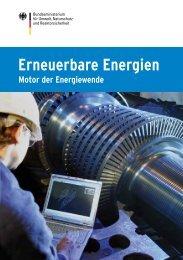 Motor der Energiewende - Erneuerbare Energien