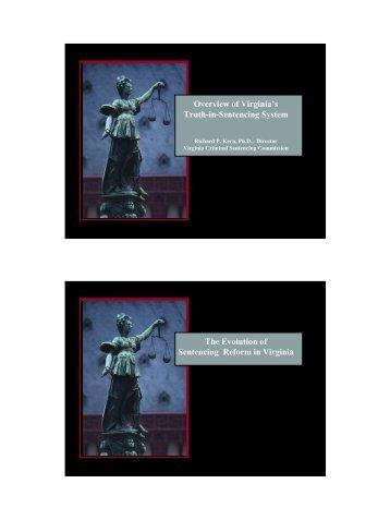 Virginia's Felony Sentencing Guidelines - Virginia Senate Finance ...