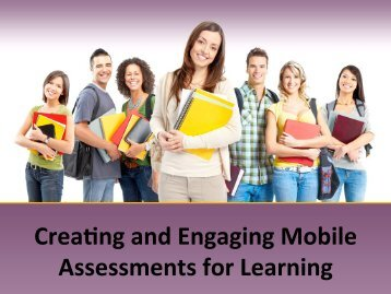 Creating and Engaging Mobile Assessments for Learning