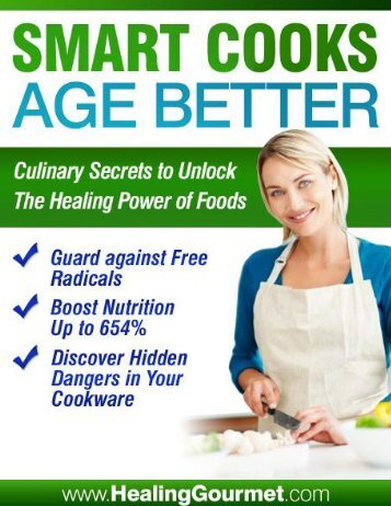 Smart Cooks Age Better - The Food Cure: Your Healthy Eating ...
