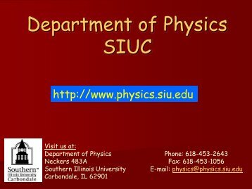 Open House - Physics - Southern Illinois University