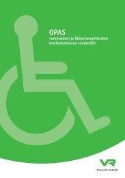 vammaisten ja liikuntarajoitteisten matkustamiseen rautateillä - VR