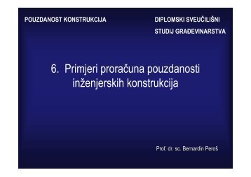 6. Primjeri proračuna pouzdanosti inženjerskih konstrukcija