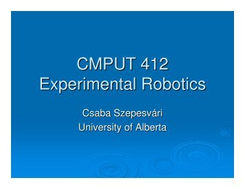CMPUT 412 Experimental Robotics - Department of Computing ...