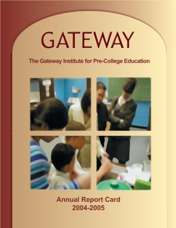 Annual Report Card 2004-2005 - Gateway Institute for Pre-College ...