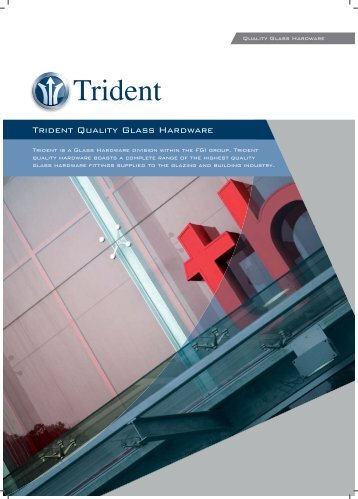 Trident Hardware Glass.indd - Flat Glass Industries Pty Ltd
