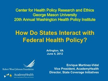 How Do States Interact with Federal Health Policy? - Center for ...