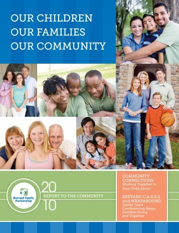 2010 Annual Report - Brevard Family Partnership