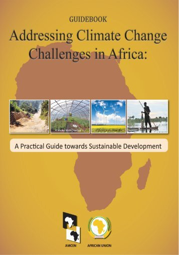 Guidebook: Addressing Climate Change challenges in Africa - UNEP