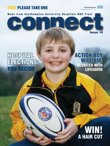 issue 19 of Connect - University Hospital Southampton NHS ...