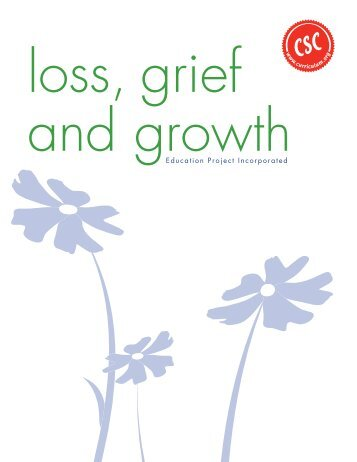Loss, Grief and Growth - Ontario Funeral Service Association