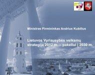 Lietuvos Vyriausybės veiksmų strategija 2012 m. – pakeliui į 2030 m.