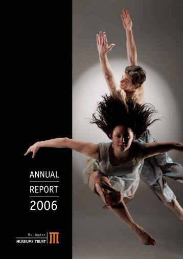 Wellington Museums Trust Annual Report 2006
