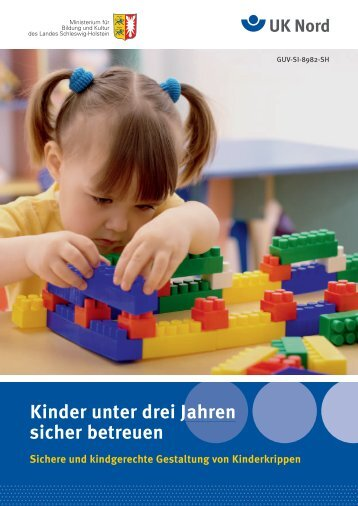 Zur Sicherheit in Kinderkrippen - Unfallkasse Nord