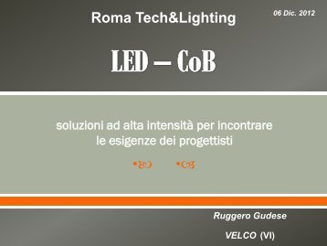 1 - LED – CoB: soluzioni ad alta intensità - Tecnoimprese
