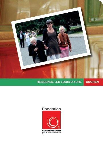 résidence les logis d'aure guchen - Fondation Caisses d'Epargne ...