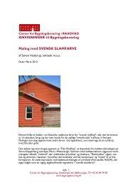 Svensk slamfarve - Center for Bygningsbevaring