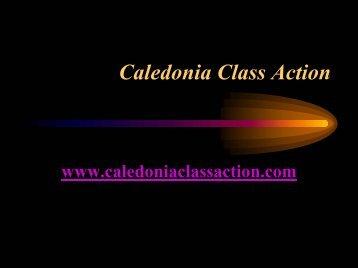 Caledonia Class Action - Caledonia Wake Up Call