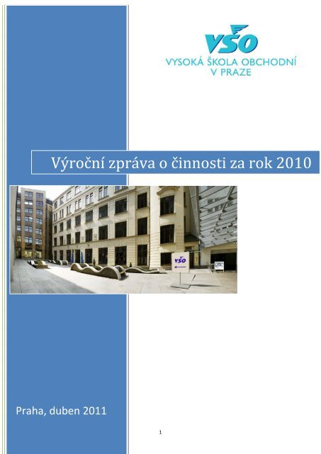 Výroční zpráva o činnosti za rok 2010 - Vysoká škola obchodní v Praze