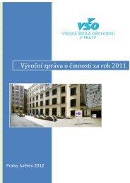 Výroční zpráva o činnosti za rok 2011 - Vysoká škola obchodní v Praze