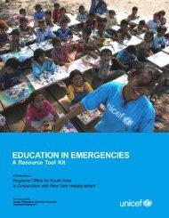 Education in Emergencies: A Resource Tool Kit - Unicef