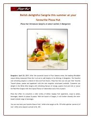 Relish delightful Sangria this summer at your favourite Pizza Hut