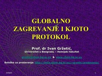 globalno zagrevanje i kjoto protokol - Hemijski fakultet - Univerzitet u ...