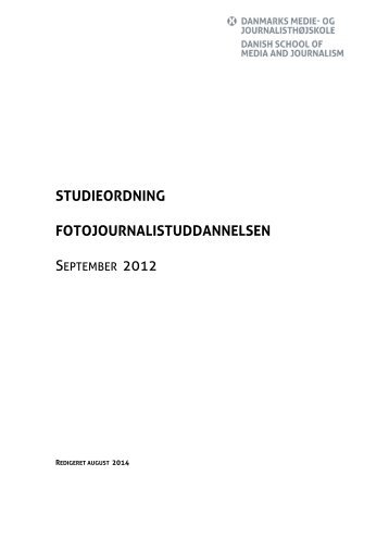 studieordning fotojournalistuddannelsen - Danmarks Medie- og ...